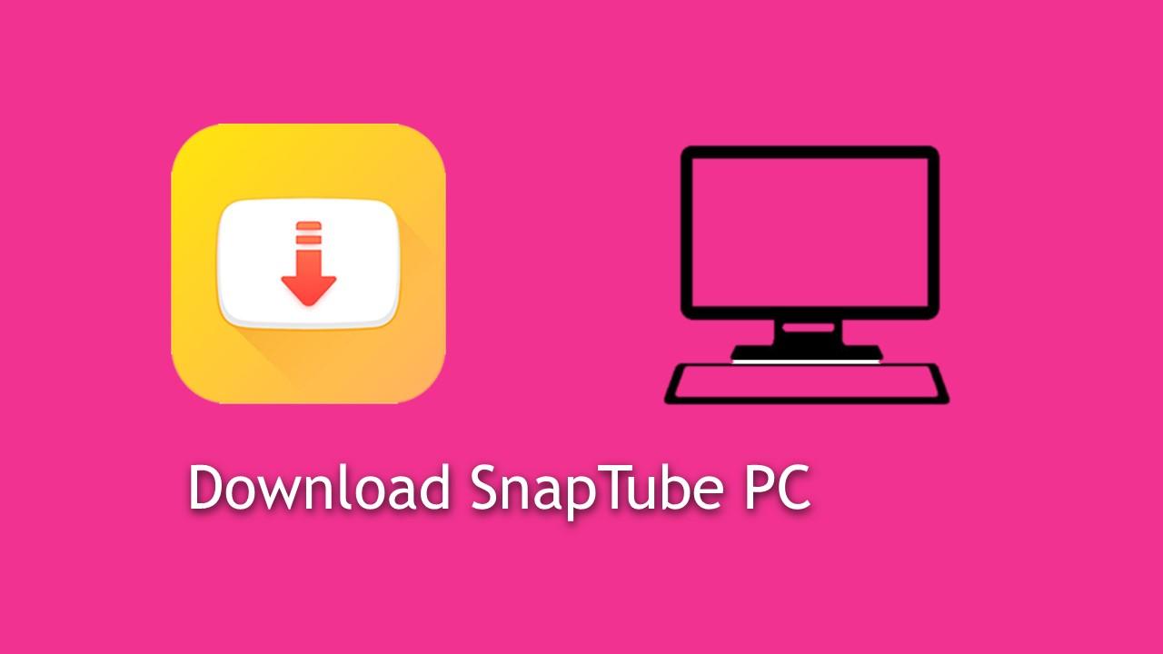 Snaptube-app-PC