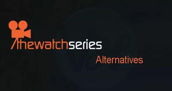 thewatchseries-alternatives
