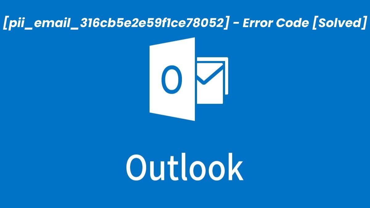 Fix [pii_email_316cb5e2e59f1ce78052] error