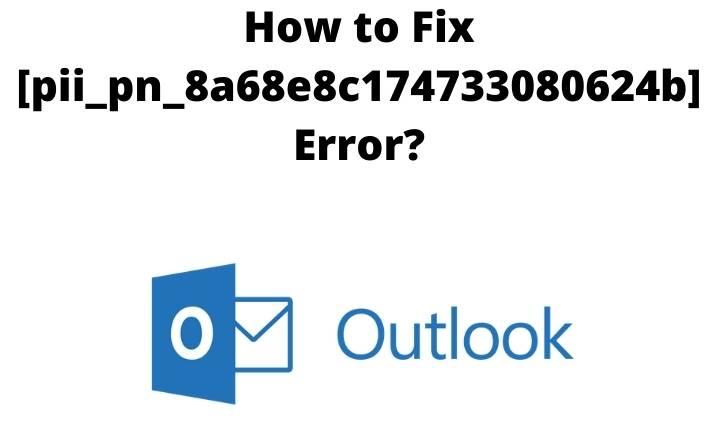 Fix [pii_pn_8a68e8c174733080624b]